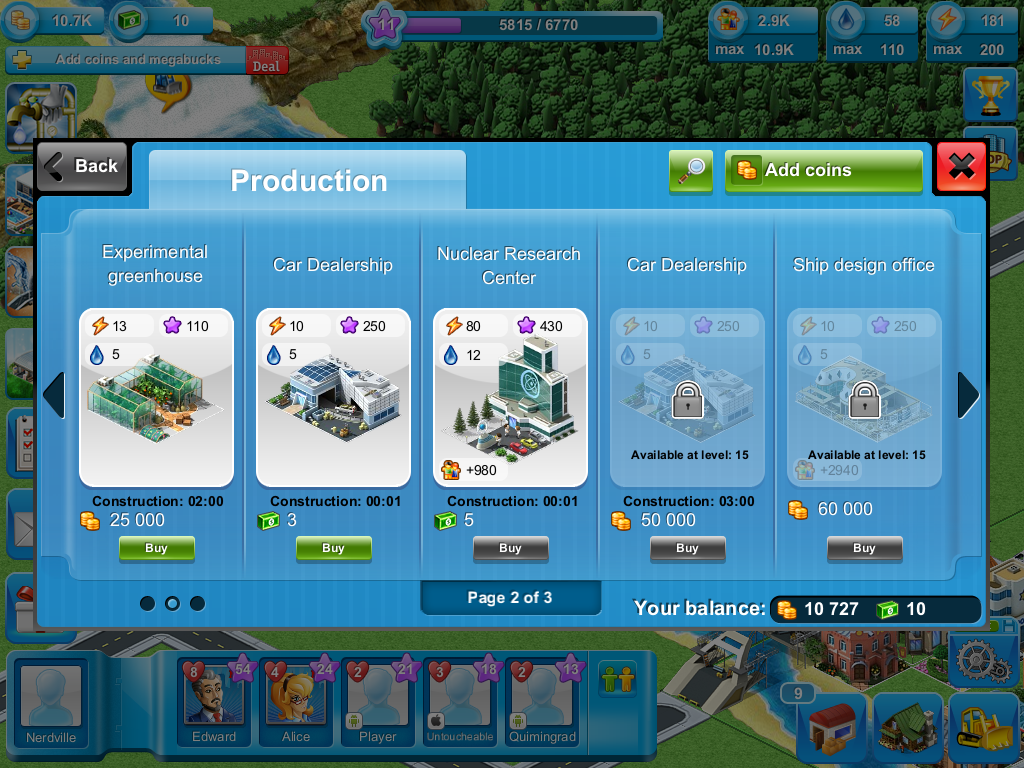 Megapolis has a multitude of buildings, but they are not made available until the player reach a certain level.